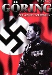 """Okładka książki Göring: """"żelazny człowiek"""" Richard Overy"""