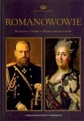 Okładka książki Romanowowie Wojciech Walczak,Grzegorz Jasiński,Stefan Ciara,Aneta Borkowska,Jacek Konik,Wioletta Zielecka