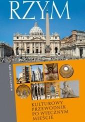 Okładka książki Rzym. Kulturowy przewodnik po Wiecznym Mieście Jan Gać