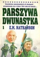 Okładka książki Parszywa dwunastka E.M. Nathanson