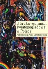 Okładka książki O braku wolności światopoglądowej w Polsce
