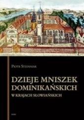 Okładka książki Dzieje mniszek dominikańskich w krajach słowiańskich Piotr Stefaniak