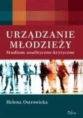 Okładka książki Urządzanie młodzieży Helena Ostrowicka