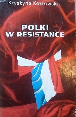 Okładka książki Polki w Resistance. Z walki lewicowego ruchu oporu we Francji