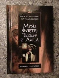 Okładka książki Myśli Świętej Teresy z Avila Święta Teresa z Ávila