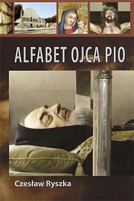 Okładka książki Alfabet Ojca Pio Czesław Ryszka