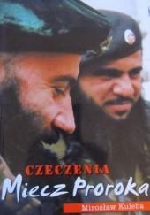 Okładka książki Czeczenia. Miecz Proroka Mirosław Kuleba