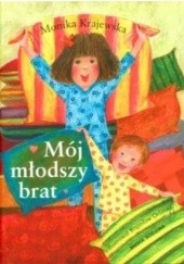 Okładka książki Mój młodszy brat Monika Krajewska