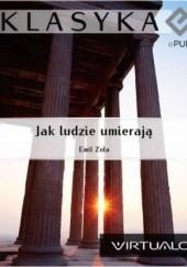 Okładka książki Jak Ludzie Umierają Emil Zola