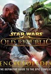 Okładka książki The Old Republic: Encyclopedia Ian Ryan,Charles Boyd,Hall Hood,Joanna Berry,Zach Bush,James Jones