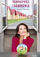 Okładka książki Kłamstewka i kłamstwa Monika Orłowska