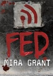 Okładka książki Fed Mira Grant