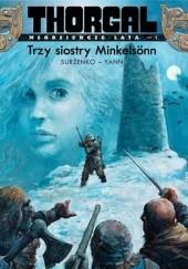 Okładka książki Thorgal - Młodzieńcze lata: Trzy siostry Minkelsönn Yann le Pennetier,Roman Surżenko