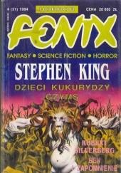 Okładka książki Fenix 1994 4 (31) Rafał A. Ziemkiewicz,Robert Silverberg,Marek Oramus,Stephen King,Wiktor Bukato,Krzysztof Sokołowski,Redakcja magazynu Fenix