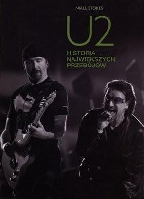 Okładka książki U2. Historie największych utworów Niall Stokes