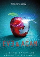 Okładka książki Eve and Adam Michael Grant,Katherine Alice Applegate