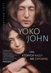 Okładka książki Yoko i John. Dni, których nigdy nie zapomnę