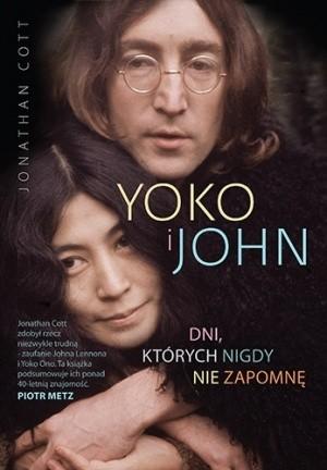 Okładka książki Yoko i John. Dni, których nigdy nie zapomnę Jonathan Cott