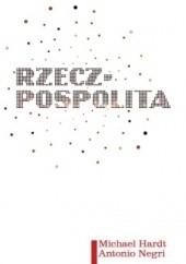 Okładka książki Rzecz-pospolita. Poza własność prywatną i dobro publiczne Antonio Negri,Michael Hardt