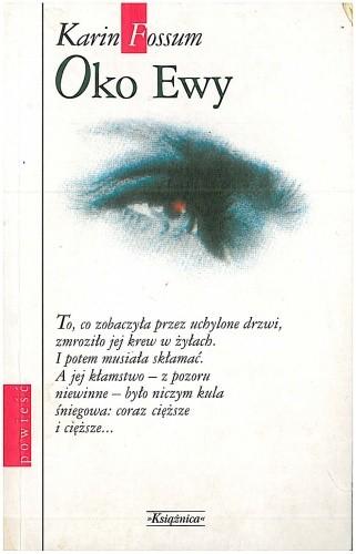 Okładka książki Oko Ewy Karin Fossum