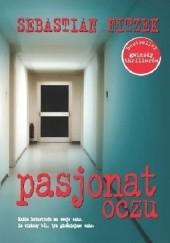 Okładka książki Pasjonat oczu Sebastian Fitzek