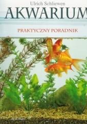 Okładka książki Akwarium praktyczny poradnik