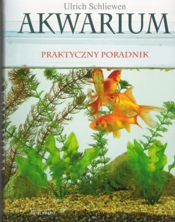 Okładka książki Akwarium praktyczny poradnik Ulrich Schliewen