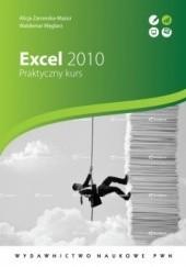 Okładka książki Excel 2010. Praktyczny kurs Alicja Żarowska-Mazur,Waldemar Węglarz