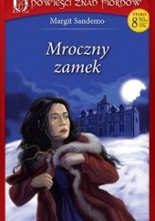 Okładka książki Mroczny Zamek Margit Sandemo