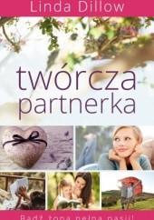 Okładka książki Twórcza partnerka Linda Dillow