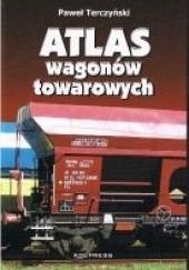 Okładka książki Atlas wagonów towarowych Paweł Terczyński