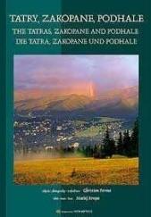 Okładka książki Tatry, Zakopane, Podhale Maciej Krupa,Christian Parma