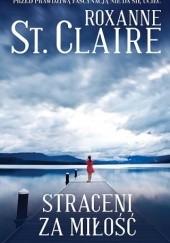 Okładka książki Straceni za miłość Roxanne St. Claire