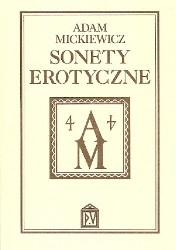 Sonety Erotyczne Adam Mickiewicz 164977 Lubimyczytaćpl