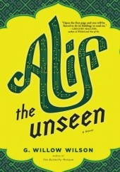 Okładka książki Alif the Unseen G. Willow Wilson