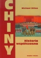 Okładka książki Chiny. Historia współczesna Michael Dillon
