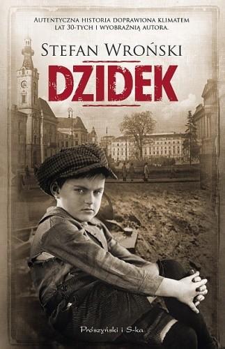 Okładka książki Dzidek Stefan Wroński