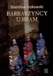 Okładka książki Barbarzyńcy u bram Stanisław Srokowski