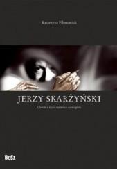 Okładka książki Jerzy Skarżyński. Chwile z życia malarza i scenografa Katarzyna Filimoniuk