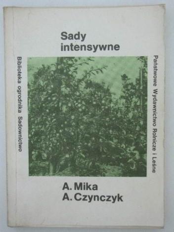 Okładka książki Sady intensywne Augustyn Mika