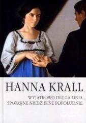Okładka książki Wyjątkowo długa linia. Spokojne niedzielne popołudnie Hanna Krall