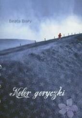 Okładka książki Kolor goryczki Beata Biały