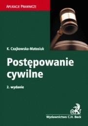 Okładka książki Postępowanie cywilne Katarzyna Czajkowska-Matosiuk