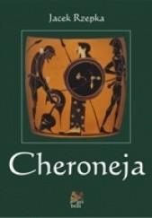 Okładka książki Cheroneja Jacek Rzepka