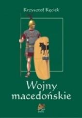 Okładka książki Wojny macedońskie Krzysztof Kęciek