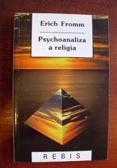 Okładka książki Psychoanaliza a religia Erich Fromm