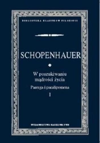 Cytat Arthur Schopenhauer Najmniej Wartościowym