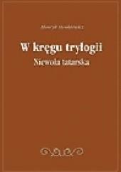 Okładka książki Niewola tatarska Henryk Sienkiewicz
