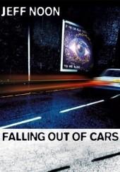 Okładka książki Falling Out of Cars Jeff Noon