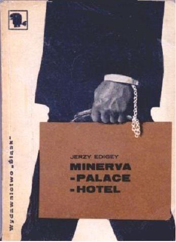 Okładka książki Minerva - Palace - Hotel Jerzy Edigey